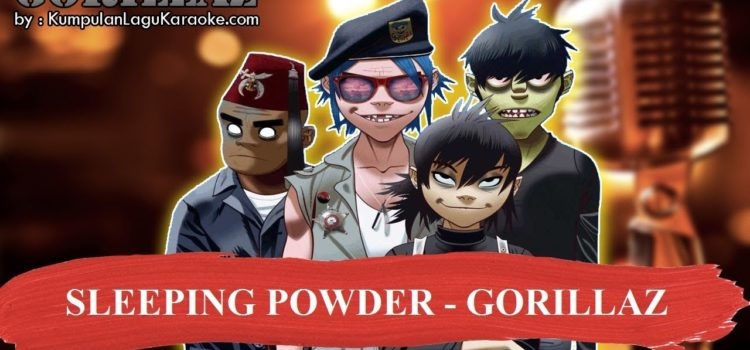 SLEEPING POWDER – GORILLAZ Karaoke